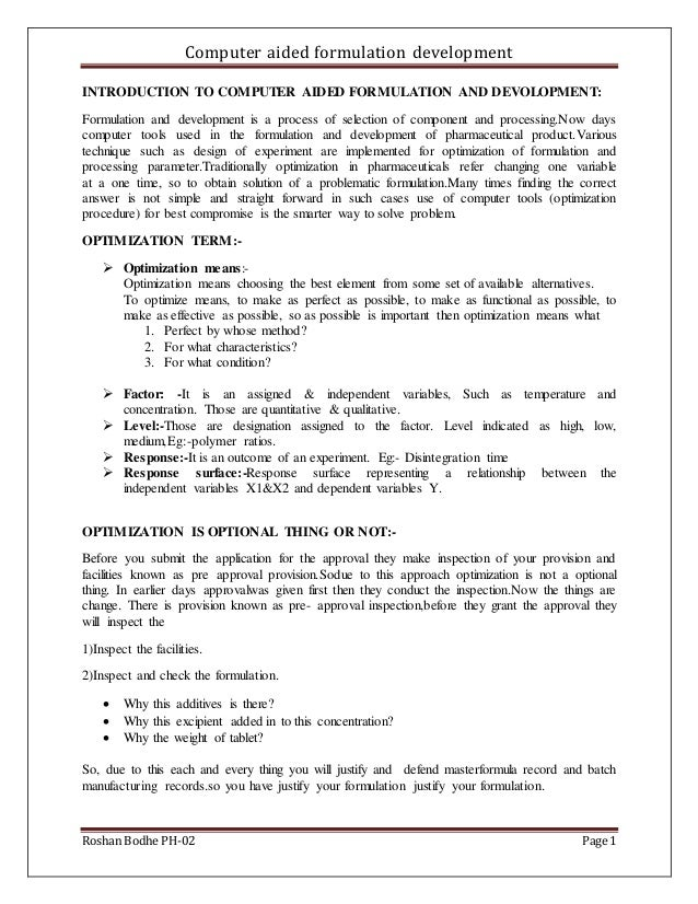 Computer aided formulation development Roshan Bodhe PH-02 Page 1 INTRODUCTION TO COMPUTER AIDED FORMULATION AND DEVOLOPMEN...