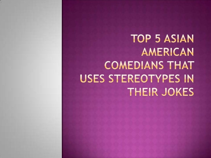 Top 5 Asian American Comedians That Uses Stereotypes in Their Jokes<br />