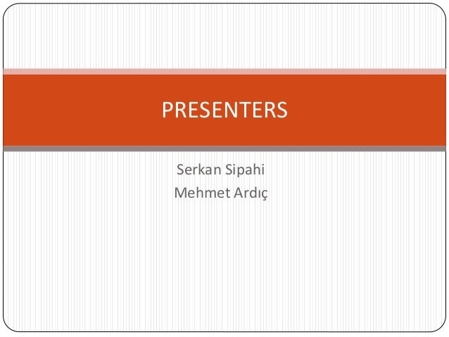 Serkan Sipahi Mehmet Ardıç PRESENTERS