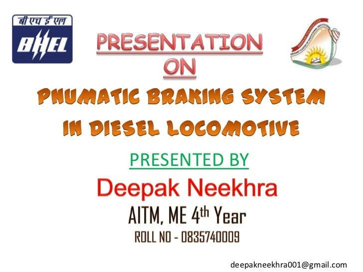 PRESENTED BY          deepakneekhra001@gmail.com