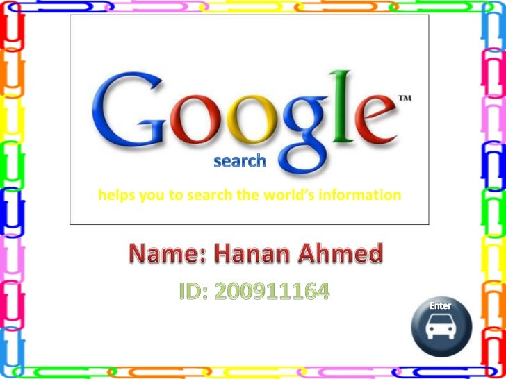 helps you to search the world's information