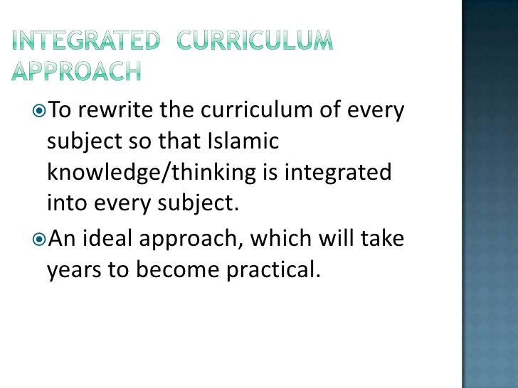components of curriculum and curricular approaches Developing curriculum: considerations and applications a resource for missouri educators and administrators the components of a sound curricular document  3.