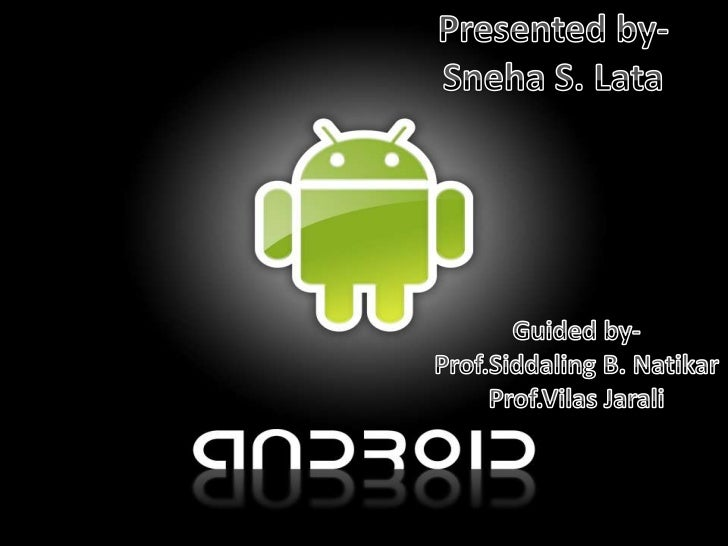 Contents1   What is Android?2   History3   Open Handset Alliance4   Architecture5   Android running h/w & s/w    developme...