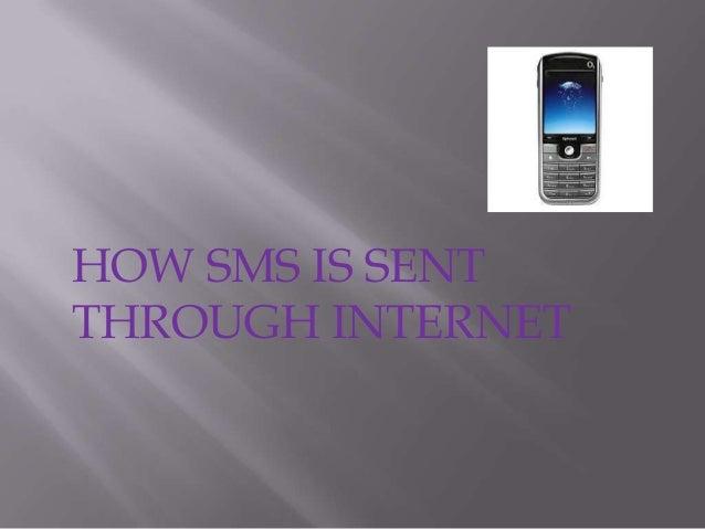 HOW SMS IS SENTTHROUGH INTERNET