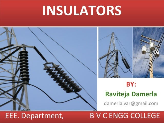 Power insulator ppt persented by dk.