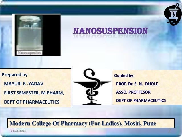 Prepared by  Guided by:  MAYURI B .YADAV  PROF. Dr. S. N. DHOLE  FIRST SEMESTER, M.PHARM,  ASSO. PROFFESOR  DEPT OF PHARMA...