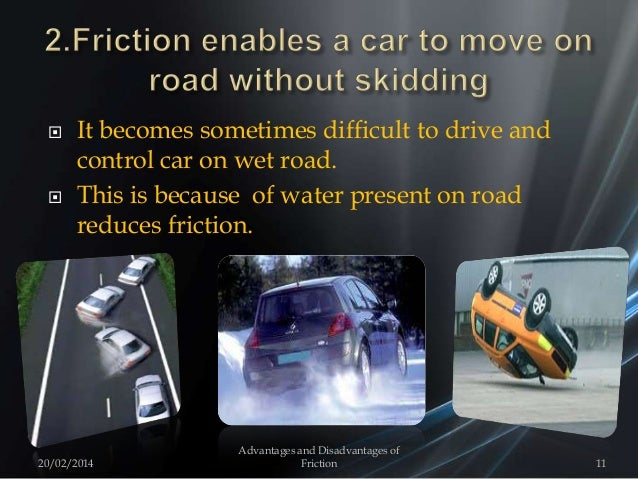  It becomes sometimes difficult to drive and control car on wet road.  This is because of water present on road reduces ...