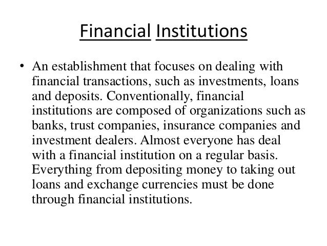 essay for financial markets and institution Bis review 48/2001 1 willem f duisenberg: the role of financial markets for economic growth speech delivered by dr willem f duisenberg, president of the european.