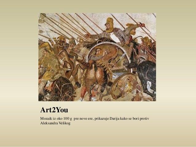 Art2You  Mozaik iz oko 100 g pre nove ere, prikazuje Darija kako se bori protiv  Aleksandra Velikog