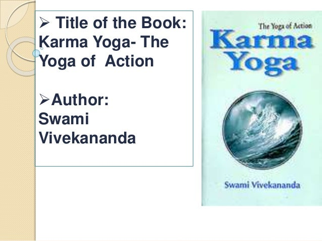 Title Of The Book Karma Yoga Action Author
