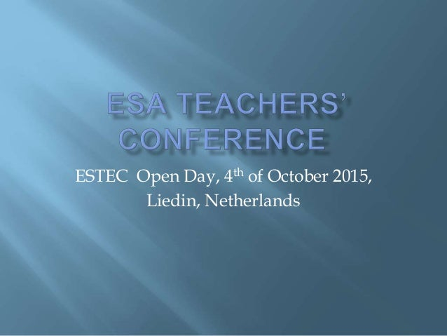ESTEC Open Day, 4th of October 2015, Liedin, Netherlands