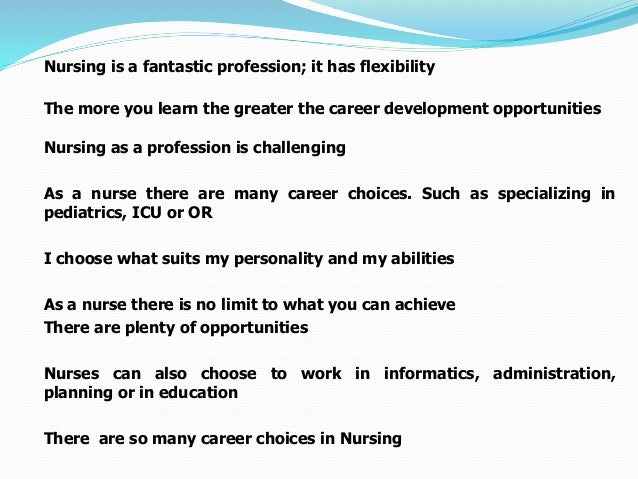 a personal recount on selecting a career in nursing