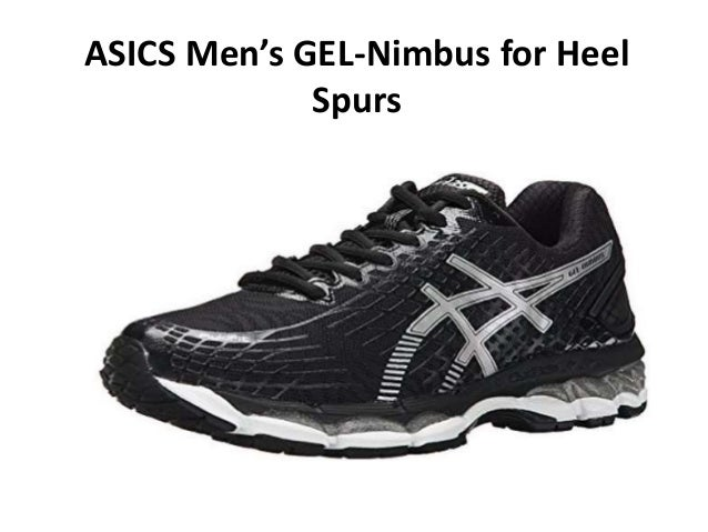 6f1e66dd6fb ASICS Men s GEL-Nimbus for Heel Spurs. Recommended