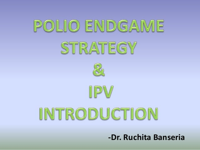 polio-endgame-strategy-and-ipv-introduct