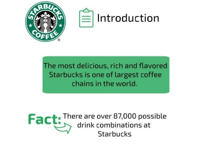 59931348 introduction to starbucks coffee 1 The starbucks coffee passport has for years been a beloved tasting guide for starbucks partners (employees) the passport is now available digitally to all c.