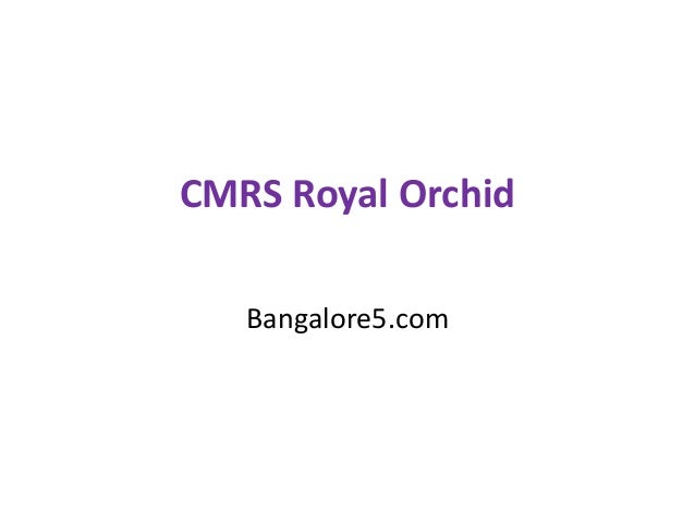 CMRS Royal Orchid Bangalore5.com