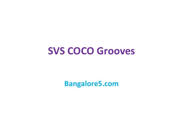 SVS COCO Grooves Bangalore5.com