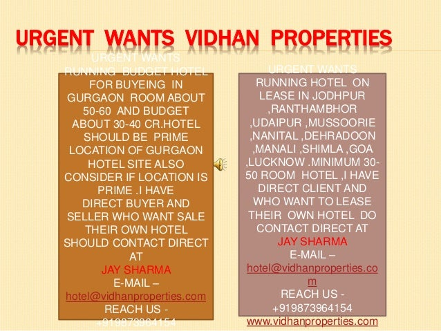 URGENT WANTS VIDHAN PROPERTIES URGENT WANTS RUNNING BUDGET HOTEL FOR BUYEING IN GURGAON ROOM ABOUT 50-60 AND BUDGET ABOUT ...