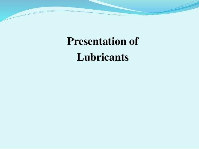 Presentation of Lubricants