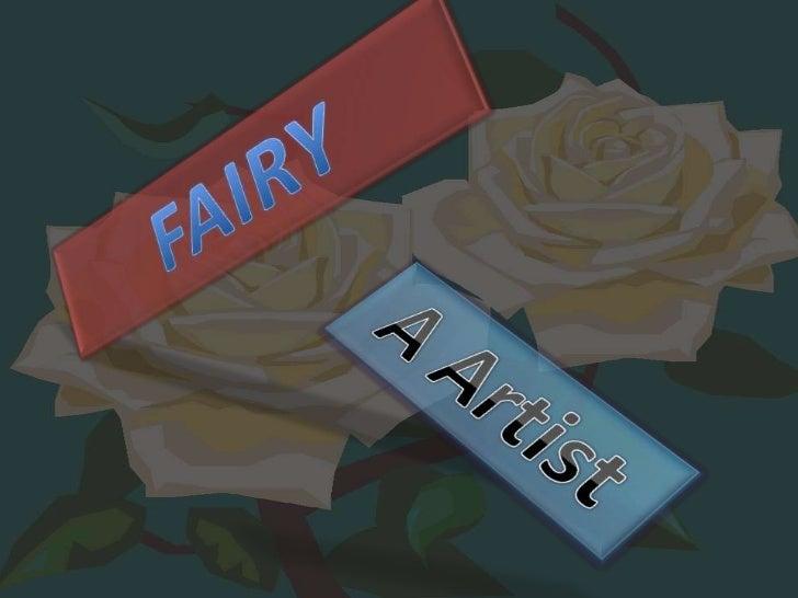 FAIRY<br />A Artist<br />