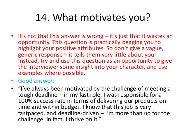 what motivates you in life
