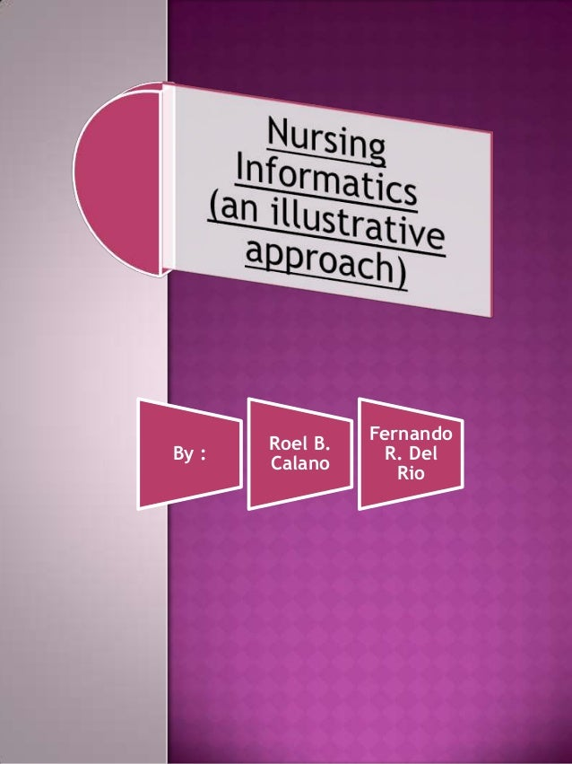 what is nursing informatics essay Excerpt from : nursing competencies, outline what they are, and how they will influence the trajectory of my nursing career path the american association of colleges of nursing and the quality and safety education in nursing have put together a joint document that outlines six different competencies associated with nursing (qsen, 2012.