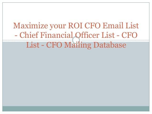 Maximize your roi cfo email list chief financial officer list cfo - Chief financial officer cfo ...