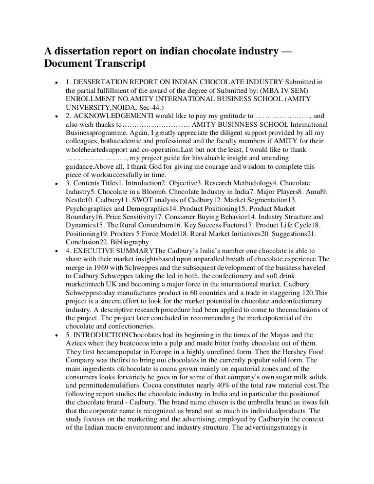 A dissertation report on indian chocolate industry —Document Transcript    1. DESSERTATION REPORT ON INDIAN CHOCOLATE INDU...