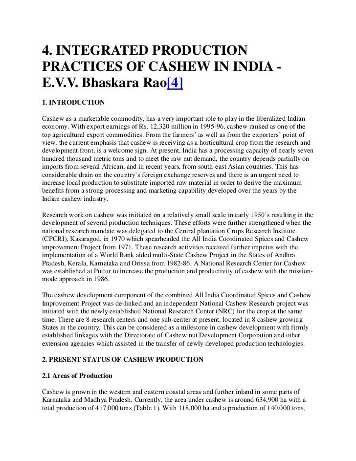 4. INTEGRATED PRODUCTIONPRACTICES OF CASHEW IN INDIA -E.V.V. Bhaskara Rao[4]1. INTRODUCTIONCashew as a marketable commodit...