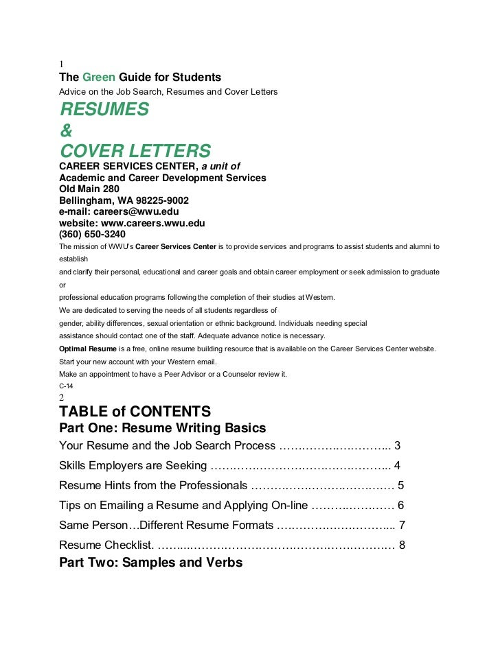 1The Green Guide for StudentsAdvice on the Job Search, Resumes and Cover LettersRESUMES&COVER LETTERSCAREER SERVICES CENTE...