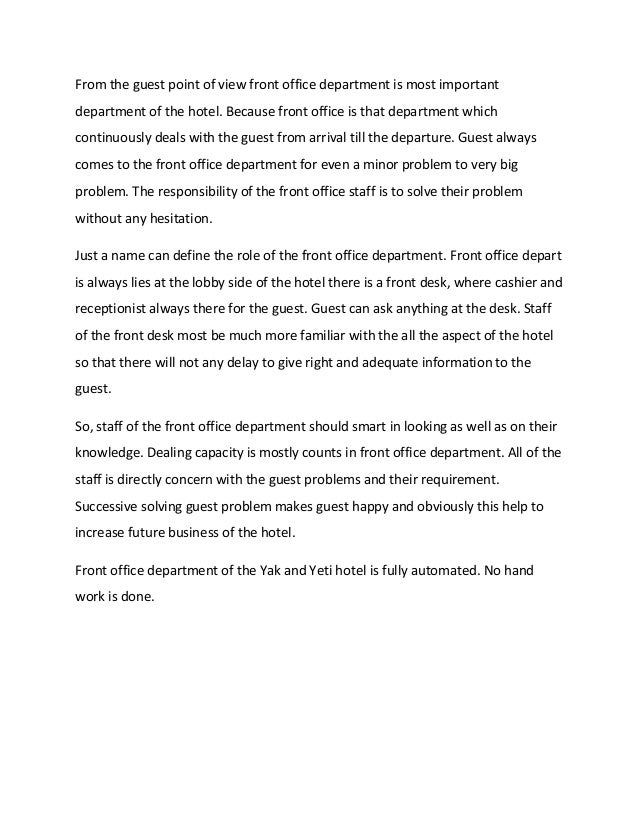 From the guest point of view front office department is most importantdepartment of the hotel. Because front office is tha...