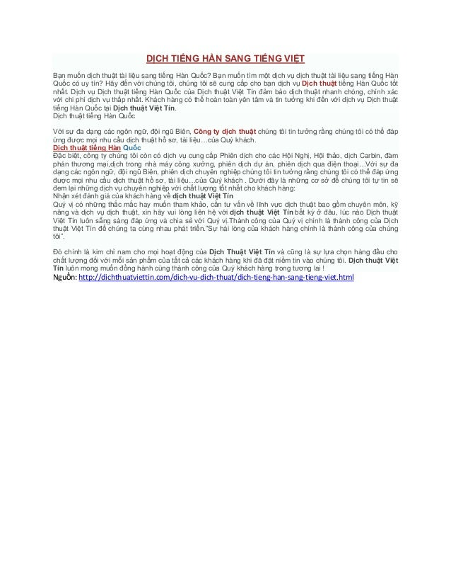 DỊCH TIẾNG HÀN SANG TIẾNG VIỆTBạn muốn dịch thuật tài liệu sang tiếng Hàn Quốc? Bạn muốn tìm một dịch vụ dịch thuật tài li...
