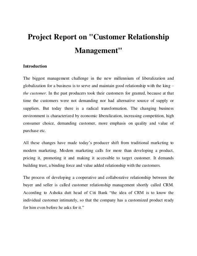 """Project Report on """"Customer Relationship Management"""" Introduction The biggest management challenge in the new millennium o..."""