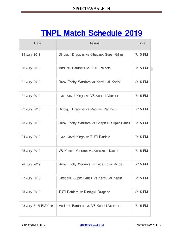 TNPL Schedule 2019/ Fixture, Tamil Nadu Premeir League 4