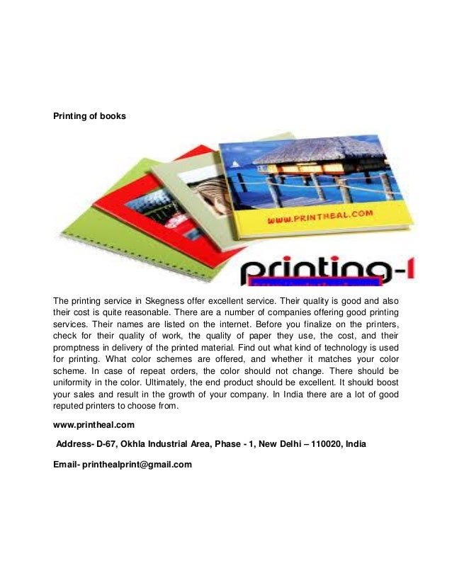 Printing of books The printing service in Skegness offer excellent service. Their quality is good and also their cost is q...