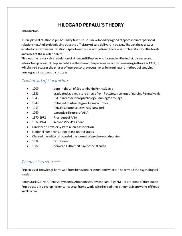 HILDGARD PEPALU'S THEORY Introduction Nurse patientrelationshipisboundbytrust.Trust isdevelopedbyagood rapportand interper...