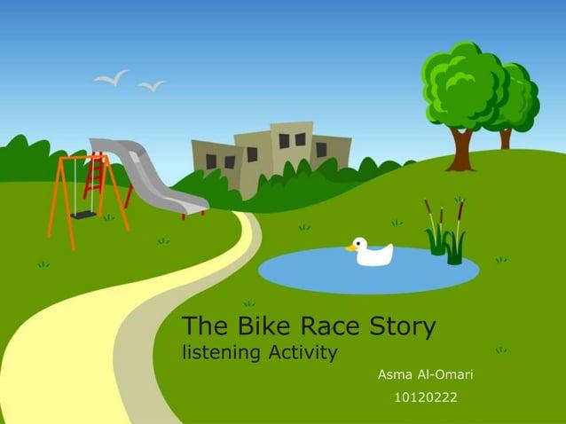 The Bike Race Story  listening Activity  Asma Al-Omari  10120222