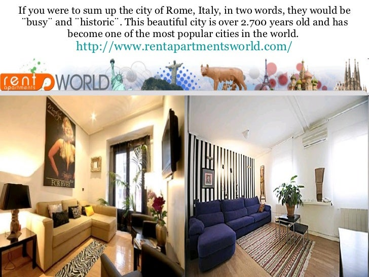 If you were to sum up the city of Rome, Italy, in two words, they would be ¨busy¨ and ¨historic¨. This beautiful city is o...