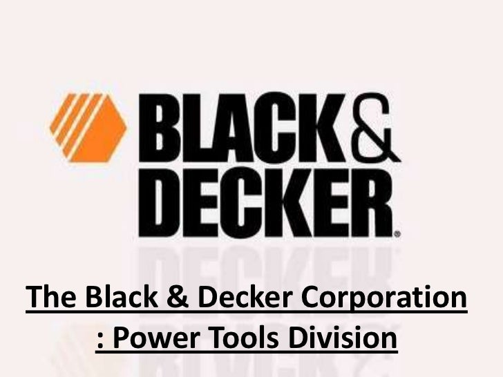 black decker corp a power tools division harvard case