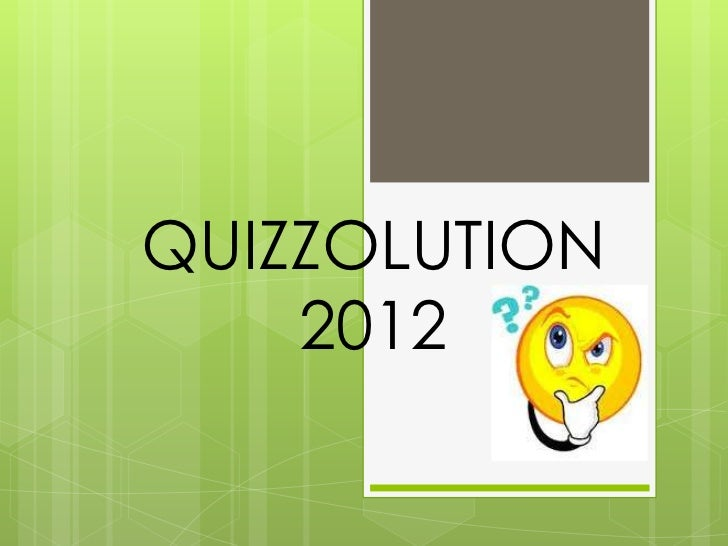 QUIZZOLUTION    2012