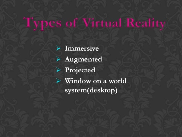 Immersive VR  In a completely immersive system , the user becomes part of the simulated world , rather than the simulated...