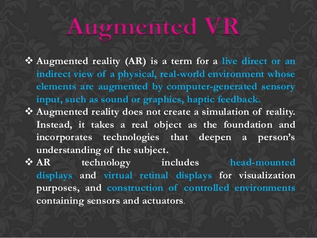 Projected VR  The superimposing of physical reality windows onto a virtual reality environment , such that participants o...
