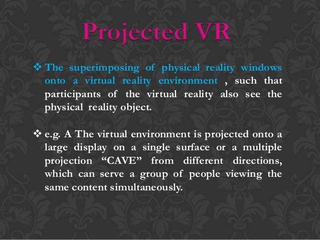 Desktop VR Desktop-based virtual reality involves displaying a 3-dimensional virtual world on a regular desktop display w...