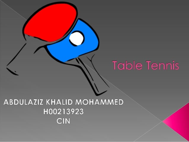            Abstract General information Rules Diagram of the table Racket grips Doubles game Scoring Effects of ...