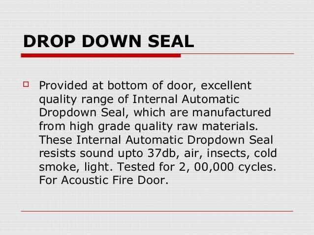Door Drop Bottom & Lorient IS8005si Acoustic/Fire Bottom Drop Door