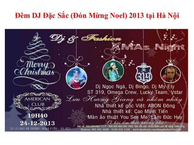 Đêm DJ Đặc Sắc (Đón Mừng Noel) 2013 tại Hà Nội
