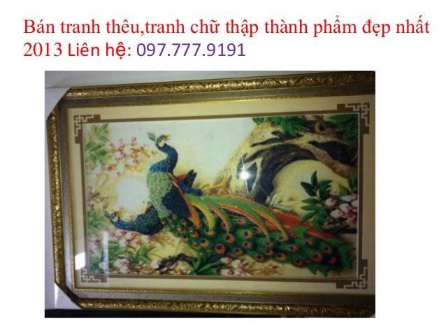 Bán tranh thêu,tranh chữ thập thành phẩm đẹp nhất 2013 Liên hệ: 097.777.9191