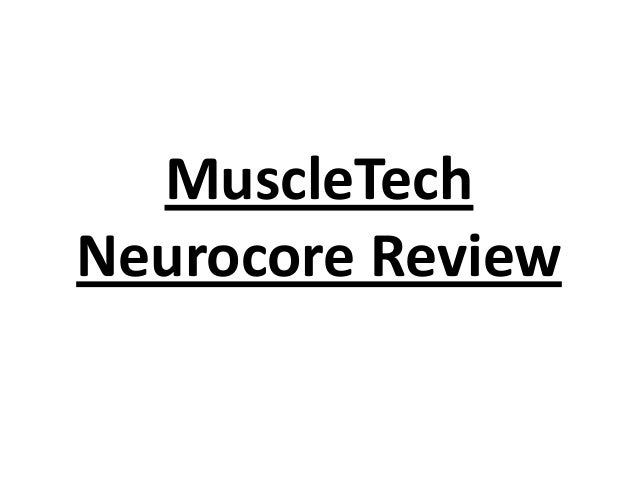 MuscleTech Neurocore Review