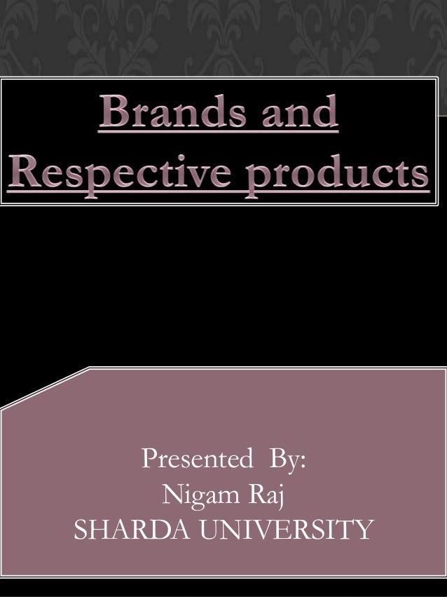 Presented By: Nigam Raj SHARDA UNIVERSITY