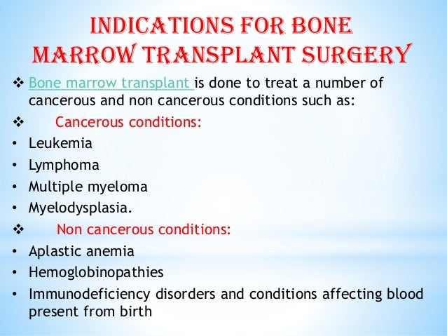 bone marrow transplantation Bone marrow transplant in turkey compare 6 clinics bone marrow transplantation, also known as hematopoietic stem cell transplantation is a surgical procedure where healthy cells from the marrow, are infused into another patient's diseased or damaged bone marrow.